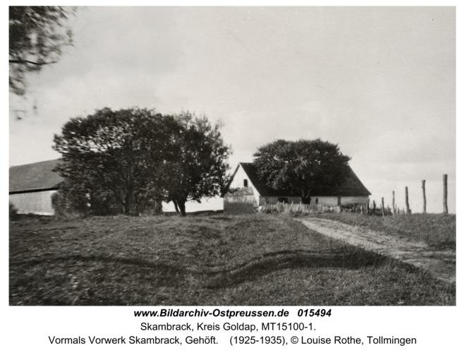 Roßfelde, Vormals Vorwerk Skambrack, Gehöft