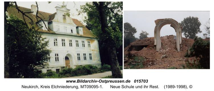 Neukirch, Neue Schule und ihr Rest