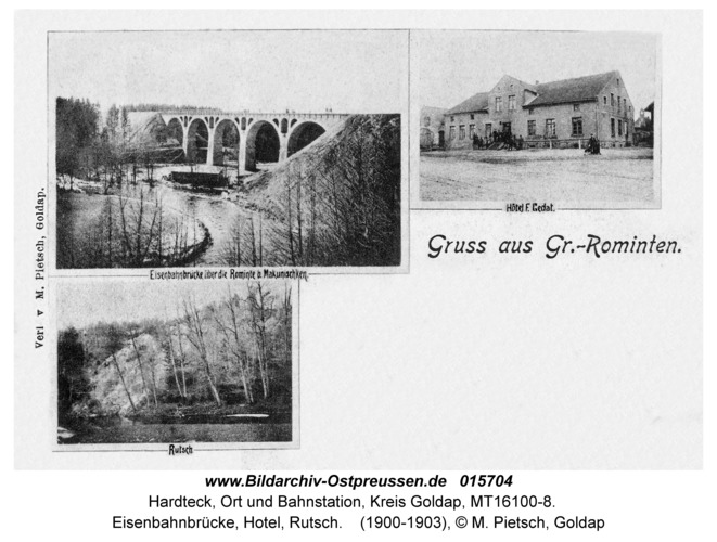 Hardteck fr. Groß Rominten, Eisenbahnbrücke, Hotel, Rutsch