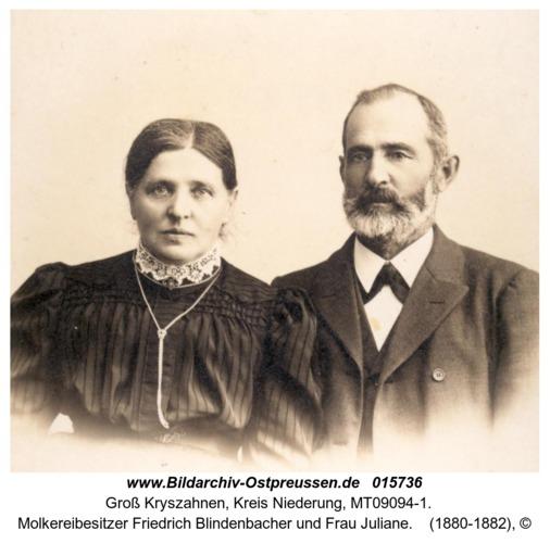 Groß Kryszahnen, Molkereibesitzer Friedrich Blindenbacher und Frau Juliane