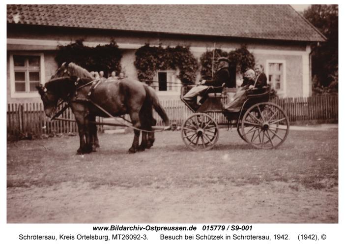 Schrötersau, Besuch bei Schützek in Schrötersau, 1942