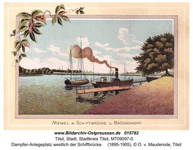 Tilsit, Dampfer-Anlegeplatz westlich der Schiffbrücke