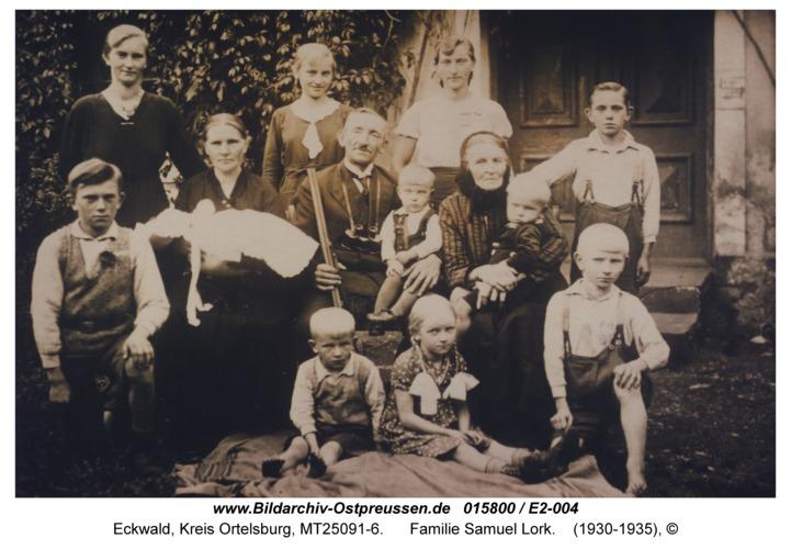 Eckwald, Familie Samuel Lork