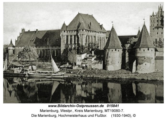 Marienburg, Die Marienburg, Hochmeisterhaus und Flußtor
