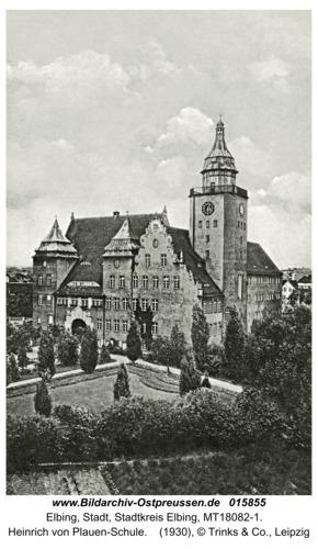 Elbing, Heinrich von Plauen-Schule