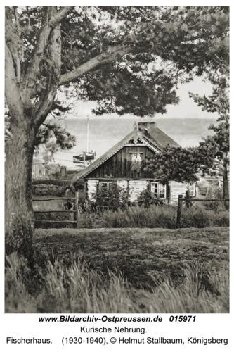 Kurische Nehrung, Fischerhaus