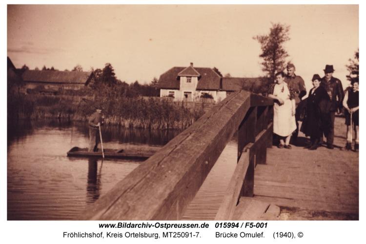 Fröhlichshof, Brücke Omulef