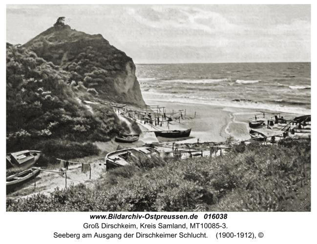 Groß Dirschkeim, Seeberg am Ausgang der Dirschkeimer Schlucht
