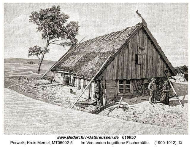 Perwelk, Im Versanden begriffene Fischerhütte