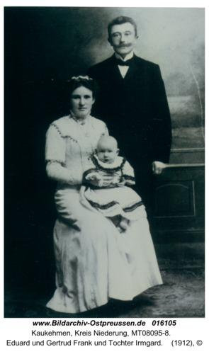 Kuckerneese, Eduard und Gertrud Frank und Tochter Irmgard