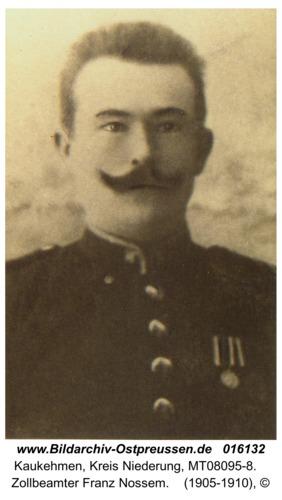 Kuckerneese, Zollbeamter Franz Nossem