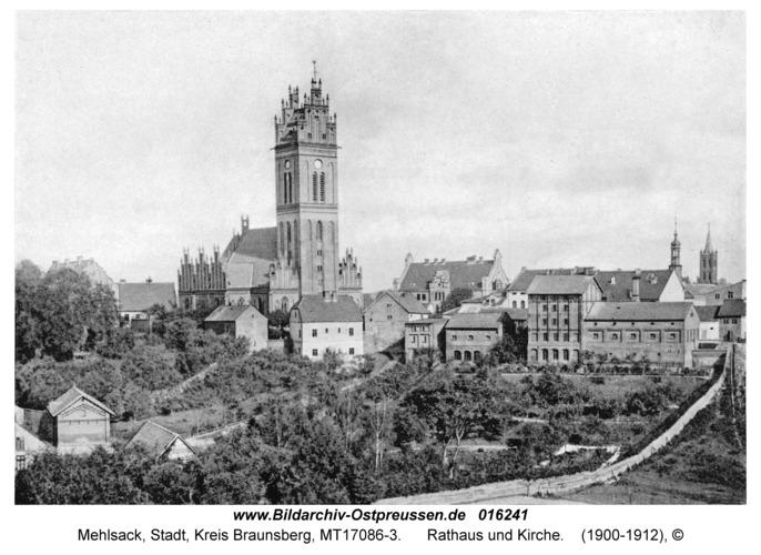 Mehlsack, Rathaus und Kirche