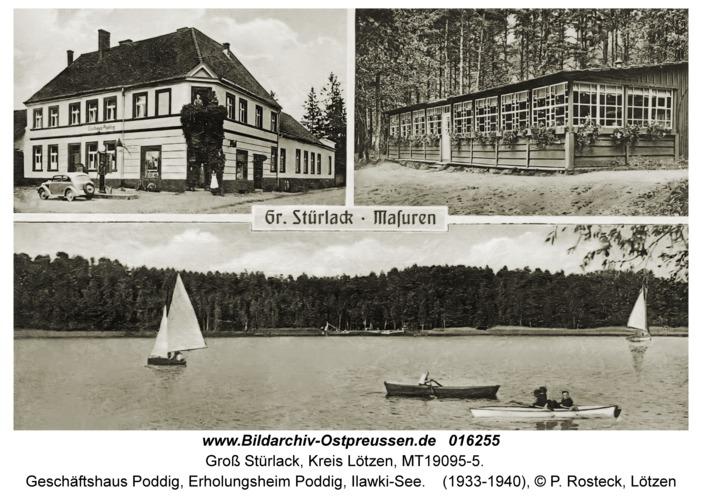 Groß Stürlack, Geschäftshaus Poddig, Erholungsheim Poddig, Ilawki-See