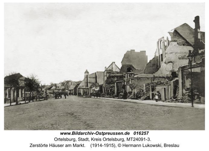 Ortelsburg, Zerstörte Häuser am Markt