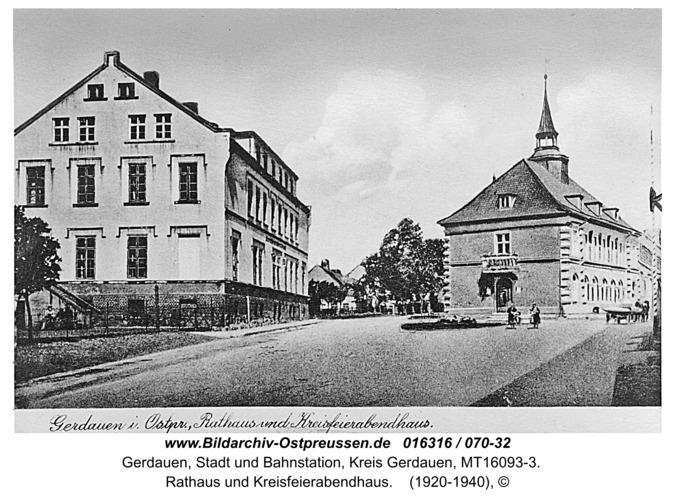 Gerdauen, Rathaus und Kreisfeierabendhaus