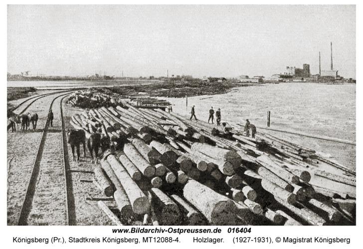 Königsberg, Holzlager