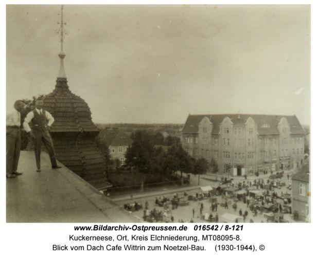 Kuckerneese, Blick vom Dach Cafe Wittrin zum Noetzel-Bau