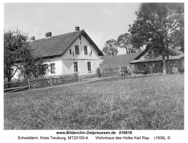 Schwiddern Kr. Treuburg, Wohnhaus des Hofes Karl Ray