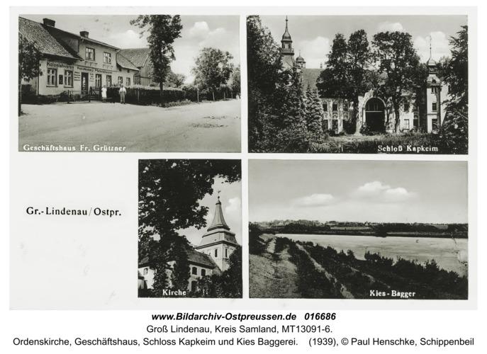 Groß Lindenau, Ordenskirche, Geschäftshaus, Schloß Kapkeim und Kies Baggerei