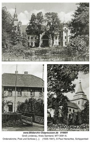 Groß Lindenau, Ordenskirche, Post und Schloß Kapkeim