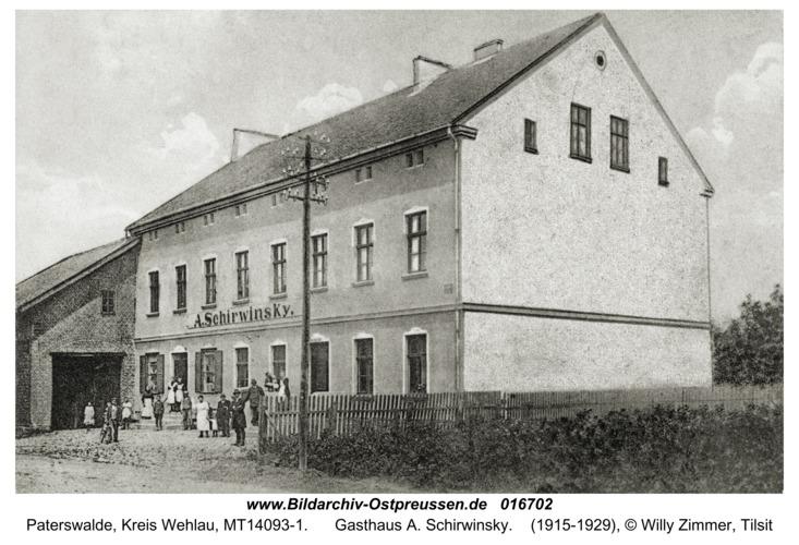 Paterswalde, Gasthaus A. Schirwinsky
