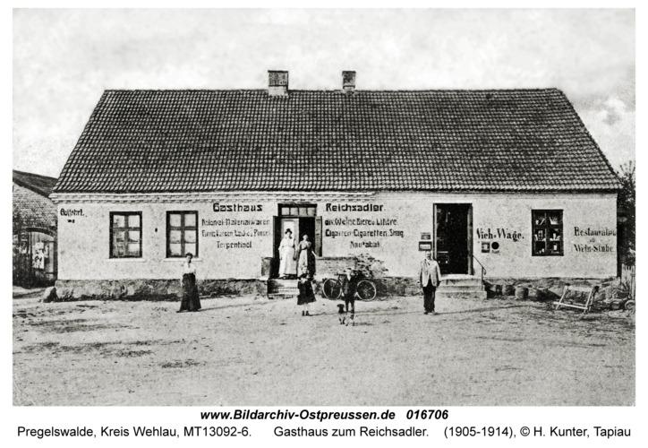 Pregelswalde, Gasthaus zum Reichsadler