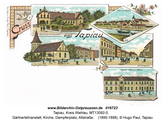 Tapiau, Gärtnerlehranstalt, Kirche, Dampferplatz, Altstraße