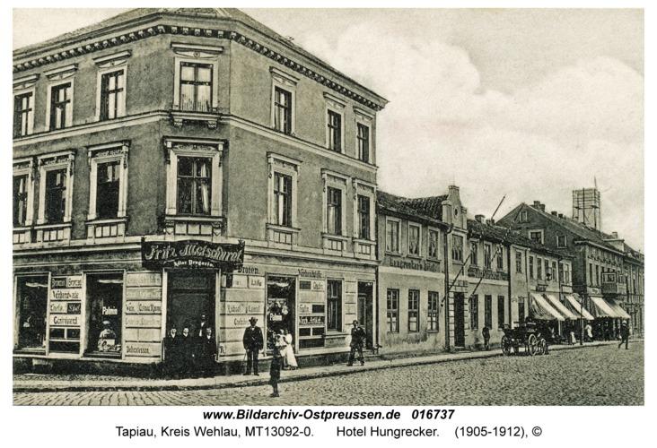 Tapiau, Hotel Hungrecker