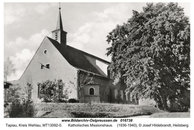 Tapiau, Katholisches Missionshaus