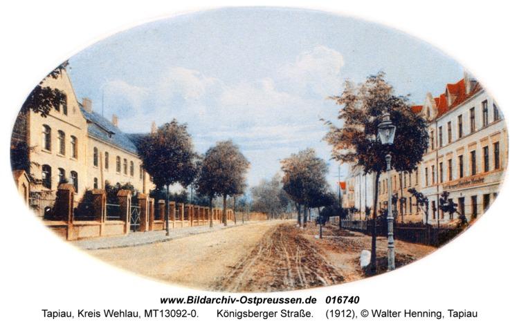 Tapiau, Königsberger Straße