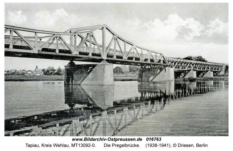 Tapiau, Die Pregelbrücke