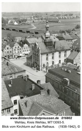 Wehlau, Blick vom Kirchturm auf das Rathaus