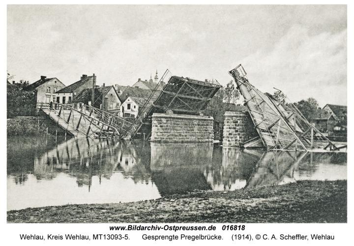Wehlau, Gesprengte Pregelbrücke