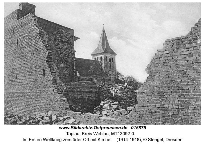 Tapiau, Im Ersten Weltkrieg zerstörter Ort mit Kirche