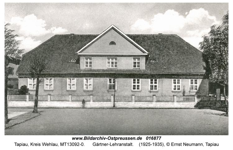 Tapiau, Gärtner-Lehranstalt