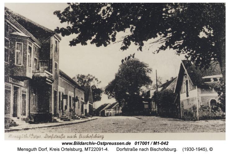 Mensguth, Dorfstraße nach Bischofsburg