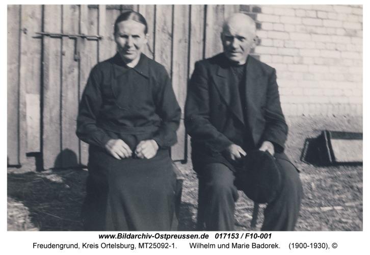 Freudengrund, Wilhelm und Marie Badorek