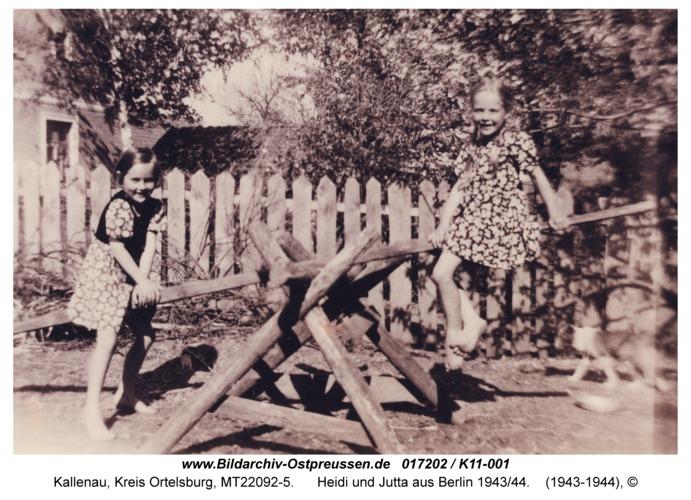 Kallenau, Heidi und Jutta aus Berlin 1943/44