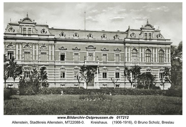 Allenstein, Kreishaus