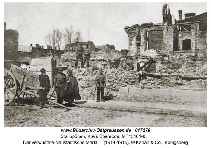 Ebenrode (fr. Stallupönen), Der verwüstete Neustädtische Markt