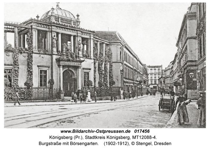 Königsberg, Burgstraße mit Börsengarten