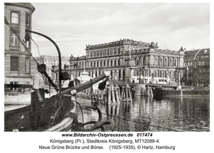 Königsberg, Neue Grüne Brücke und Börse
