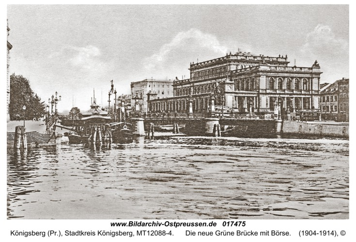 Königsberg, Die neue Grüne Brücke mit Börse