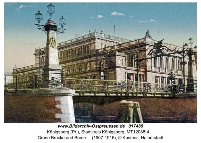 Königsberg, Grüne Brücke und Börse