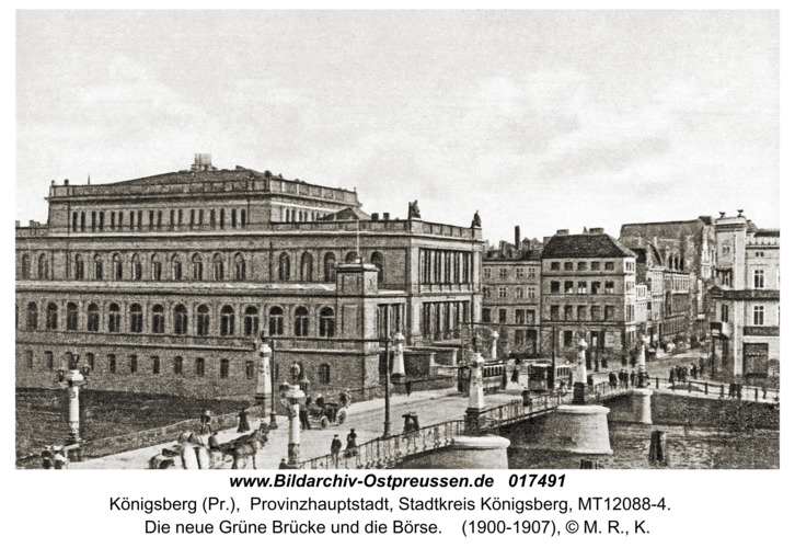 Königsberg, Die neue Grüne Brücke und die Börse