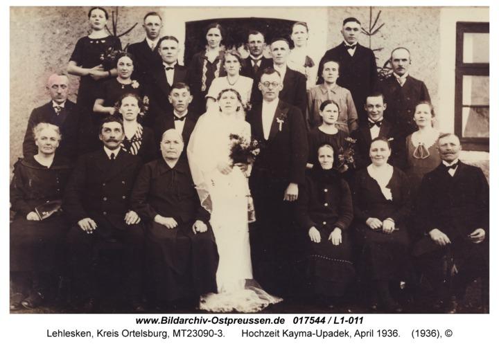 Lehlesken, Hochzeit Kayma-Upadek, April 1936