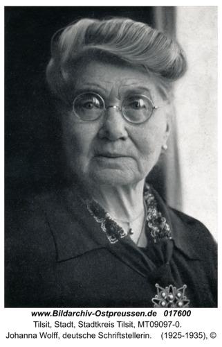 Tilsit, Johanna Wolff, deutsche Schriftstellerin