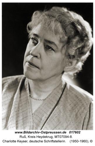 Ruß Kr. Heydekrug, Charlotte Keyser, deutsche Schriftstellerin