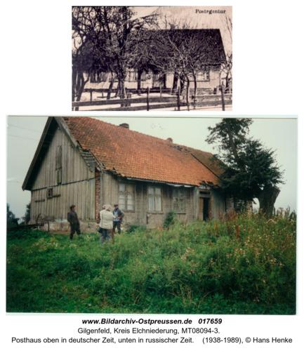 Gilgenfeld, Posthaus oben in deutscher Zeit, unten in russioscher Zeit