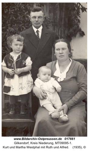 Gilkendorf, Kurt und Martha Westphal mit Ruth und Alfred